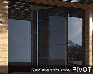 Usi exterior cu rupere termica Pivot
